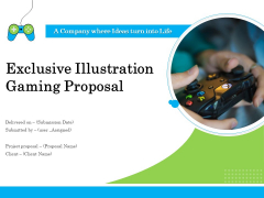 Exclusive Illustration Gaming Proposal Ppt PowerPoint Presentation Complete Deck With Slides