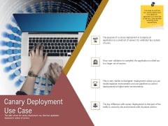 Executing Deployment And Release Strategic Plan Canary Deployment Use Case Structure PDF