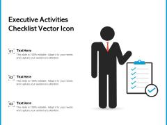 Executive Activities Checklist Vector Icon Ppt PowerPoint Presentation Gallery Icon PDF