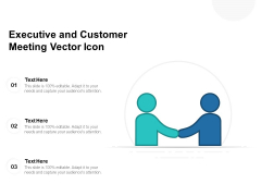 Executive And Customer Meeting Vector Icon Ppt PowerPoint Presentation Icon Inspiration PDF