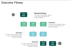 Executive Fitness Ppt PowerPoint Presentation File Inspiration Cpb