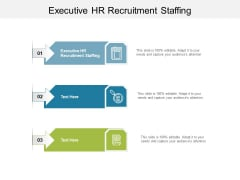 Executive HR Recruitment Staffing Ppt PowerPoint Presentation Layouts Clipart Cpb Pdf