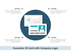 Executive ID Card With Company Logo Ppt PowerPoint Presentation Infographic Template Graphics Example PDF