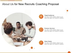 Executive Job Training About Us For New Recruits Coaching Proposal Graphics PDF