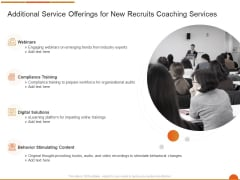 Executive Job Training Additional Service Offerings For New Recruits Coaching Services Pictures PDF