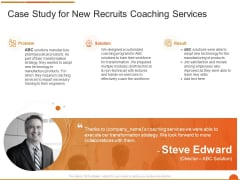Executive Job Training Case Study For New Recruits Coaching Services Themes PDF