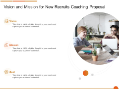 Executive Job Training Vision And Mission For New Recruits Coaching Proposal Background PDF