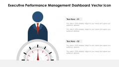 Executive Performance Management Dashboard Vector Icon Guidelines PDF