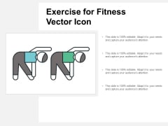Exercise For Fitness Vector Icon Ppt Powerpoint Presentation Ideas Pictures