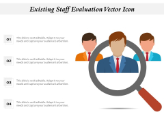 Existing Staff Evaluation Vector Icon Ppt PowerPoint Presentation Layouts Aids PDF