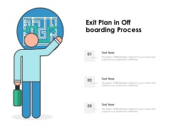 Exit Plan In Off Boarding Process Ppt PowerPoint Presentation Gallery Deck PDF