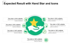 Expected Result With Hand Star And Icons Ppt PowerPoint Presentation File Clipart PDF