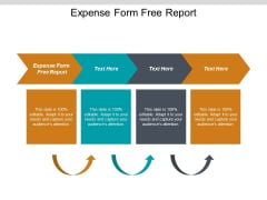 Expense Form Free Report Ppt PowerPoint Presentation Professional Graphic Images Cpb