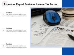 Expenses Report Business Income Tax Forms Ppt PowerPoint Presentation File Portfolio PDF