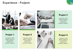 Experience Projects Ppt PowerPoint Presentation Ideas Picture