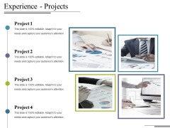 Experience Projects Ppt PowerPoint Presentation Summary Slide Download