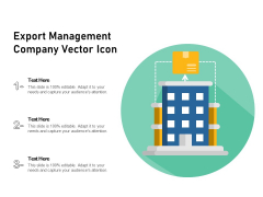 Export Management Company Vector Icon Ppt PowerPoint Presentation Gallery Shapes PDF
