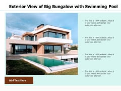 Exterior View Of Big Bungalow With Swimming Pool Ppt PowerPoint Presentation Gallery Information PDF