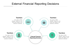 External Financial Reporting Decisions Ppt PowerPoint Presentation Infographic Template File Formats Cpb