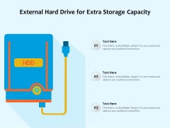 External Hard Drive For Extra Storage Capacity Ppt PowerPoint Presentation File Grid PDF