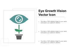 Eye Growth Vision Vector Icon Ppt PowerPoint Presentation Styles Graphics Download