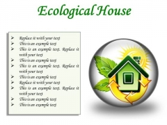 Ecological House Environment PowerPoint Presentation Slides C