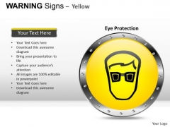 Eye Protector Warning Signs PowerPoint Slides And Ppt Diagram Templates