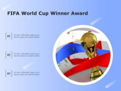 FIFA World Cup Winner Award Ppt PowerPoint Presentation Infographic Template Infographics PDF