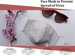 Face Mask To Prevent Spread Of Virus Ppt PowerPoint Presentation File Slide Portrait PDF