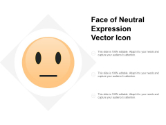 Face Of Neutral Expression Vector Icon Ppt PowerPoint Presentation Portfolio Example File