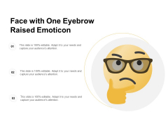 Face With One Eyebrow Raised Emoticon Ppt PowerPoint Presentation Professional Example Topics