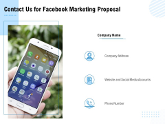 Facebook Ad Management Contact Us For Facebook Marketing Proposal Ppt File Graphic Images PDF