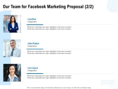 Facebook Ad Management Our Team For Facebook Marketing Proposal Ppt Outline Outfit PDF