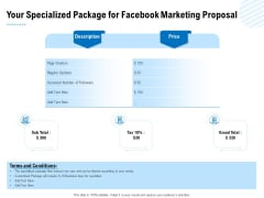Facebook Ad Management Your Specialized Package For Facebook Marketing Proposal Ppt Outline Icon PDF