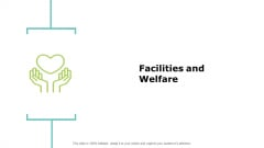 Facilities And Welfare Analysis Ppt PowerPoint Presentation Slides Graphics Template