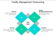 Facility Management Outsourcing Ppt PowerPoint Presentation Ideas Master Slide Cpb
