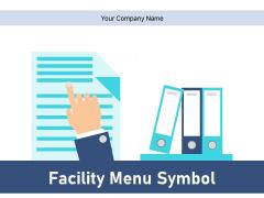 Facility Menu Symbol Food Service Online Service Ppt PowerPoint Presentation Complete Deck