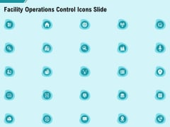 facility operations control icons slide ppt icon deck pdf