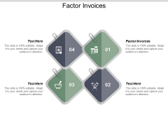 Factor Invoices Ppt PowerPoint Presentation Infographics Templates Cpb