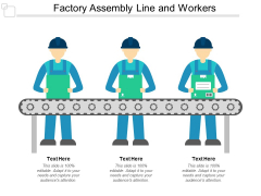 Factory Assembly Line And Workers Ppt PowerPoint Presentation File Professional