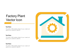 Factory Plant Vector Icon Ppt PowerPoint Presentation Gallery Background Image PDF