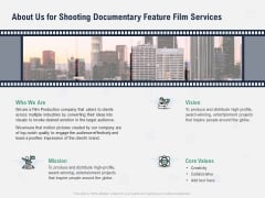 Factual Picture Filming About Us For Shooting Documentary Feature Film Services Download PDF