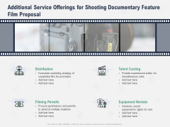 Factual Picture Filming Additional Service Offerings For Shooting Documentary Feature Film Proposal Summary PDF