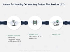 Factual Picture Filming Awards For Shooting Documentary Feature Film Services Infographics PDF