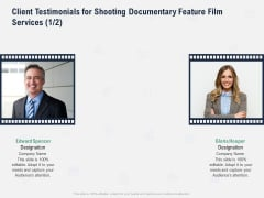 Factual Picture Filming Client Testimonials For Shooting Documentary Feature Film Services Management Topics PDF