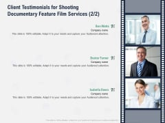 Factual Picture Filming Client Testimonials For Shooting Documentary Feature Film Services Planning Designs PDF