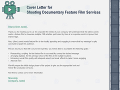 Factual Picture Filming Cover Letter For Shooting Documentary Feature Film Services Introduction PDF