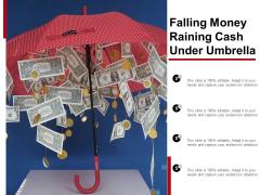 Falling Money Raining Cash Under Umbrella Ppt PowerPoint Presentation Icon Inspiration
