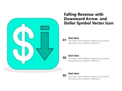 Falling Revenue With Downward Arrow And Dollar Symbol Vector Icon Ppt PowerPoint Presentation Summary Slideshow PDF