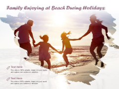 Family Enjoying At Beach During Holidays Ppt PowerPoint Presentation Styles File Formats